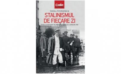 Stalinismul de fiecare zi. Viata