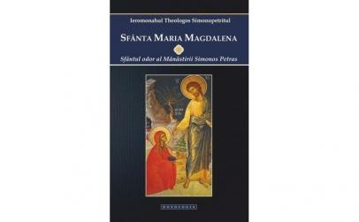 Sfânta Maria Magdalena. Sfântul odor