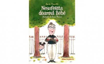 Nesuferita doamna Bebe - Agnes Desarthe