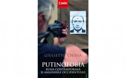 Putinofobia. Rusia contemporana si