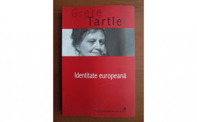 Identitate europeana - Grete Tartler