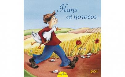 PIXI.Hans ce Nororcos - Fratii Grimm