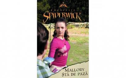 Cronicile Spiderwick - Mallory sta de