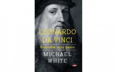 Leonardo Da Vinci Biografia Unui Geniu