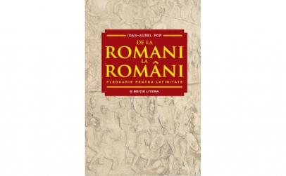 De la romani la romani. Pledoarie pentru
