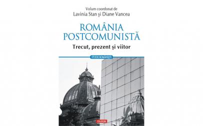 Romania postcomunista. Trecut prezent si
