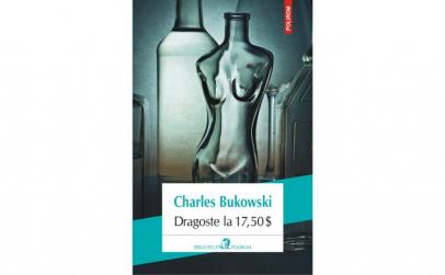 Dragoste la 1750 $ - Charles Bukowski