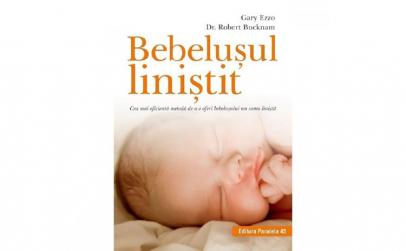 Bebelusul linistit - Gary Ezzo Robert