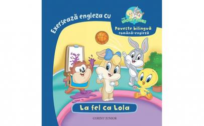 La fel ca Lola - Baby Looney Tunes