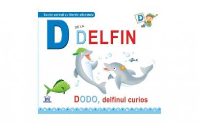 D de la Delfin - Dodo delfinul curios
