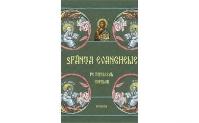 Sfânta Evanghelie pe înțelesul