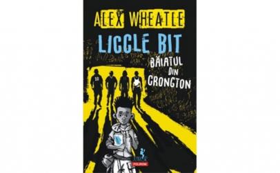 Liccle Bit baiatul din Crongton -