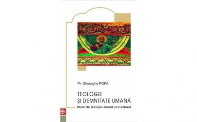 Teologie și demnitate umană. Studii