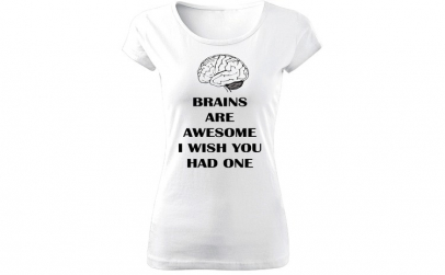 Tricou de dama ALB Brains are awesome