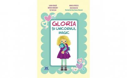 Gloria si Unicornul Magic - Laura Frunza