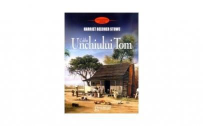 Coliba Unchiului Tom - Harriet Beecher