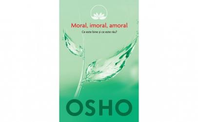 Osho - Vol 2 - Moral imoral amoral -