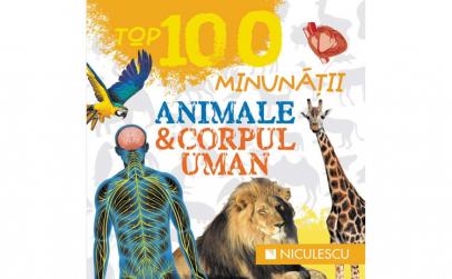 Top 100 Minunatii. Animale si corpul