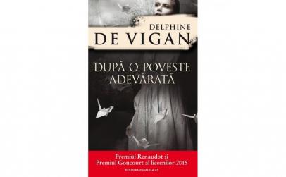 Dupa o Poveste Adevarata - Delphine De