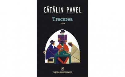 Trecerea - Catalin Pavel