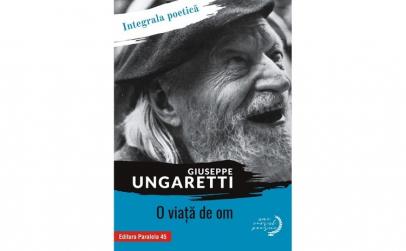 O viata de om - Giuseppe Ungaretti