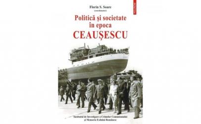 Politica si societate in Epoca Ceausescu