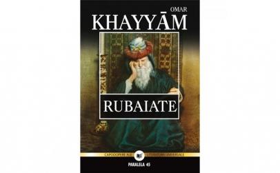 Rubaiate - Omar Khayyam