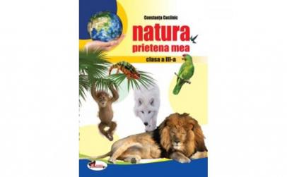 Natura prietena mea Cls 3 Ed.3 -