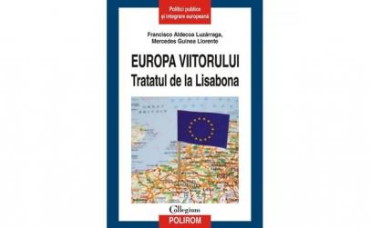 Europa viitorului. Tratatul de la