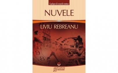 Nuvele - Liviu Rebreanu - Liviu Rebreanu