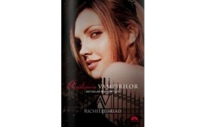Academia Vampirilor Vol. 1. Editie de buzunar, autor Richelle Mead