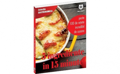 5 ingrediente în 15 minute