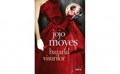 Bazarul Visurilor Jojo Moyes