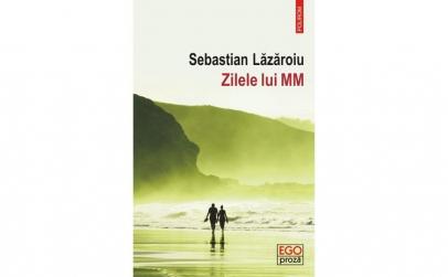 Zilele lui MM SebastianLăzăroiu