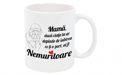 "Cana personalizata ""Mama nemuritoare"","