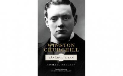 Winston Churchill. Tanarul titan -