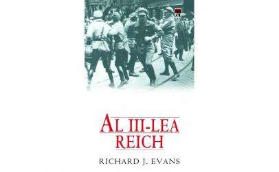 Al Treilea Reich - Richard J.Evans
