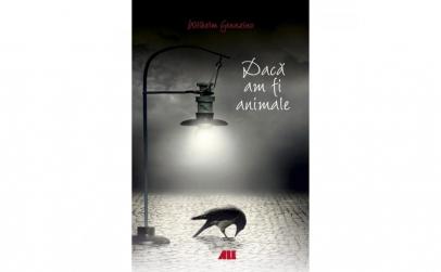 Daca am fi animale - Wilhelm Genazino
