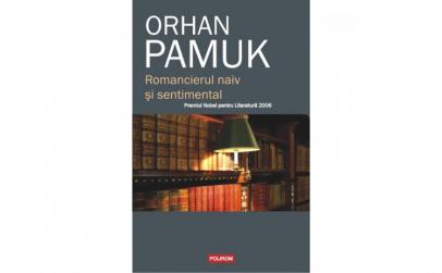 Romancierul naiv si sentimental - Orhan
