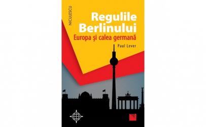 Regulile Berlinului. Europa si calea