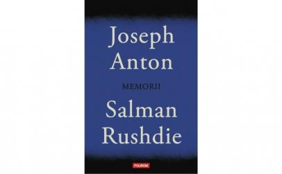 Joseph Anton: memorii - Salman Rushdie