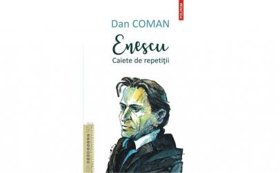 Enescu. Caiete de repetitii DanComan