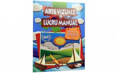 Arte vizuale si lucru manual. Caiet de