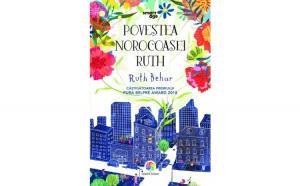 Povestea norocoasei Ruth Ruth Behar