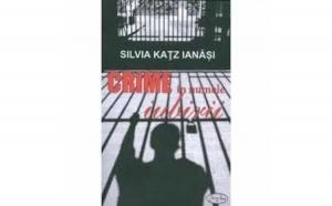Crime în numele iubirii, autor Silvia Ka?z Ian??i