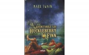 Aventurile lui Huckleberry Finn , autor Mark Twain