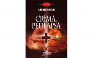 Crima si pedeapsa, autor Fiodor Mihailovici Dostoievski