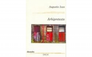 Arhipretexte, autor Ioan Augustin