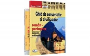 Ghid de conversatie si civilizatie roman-portughez, cu CD, autor Oana Csiszer