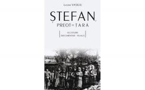 Ștefan, preot de țară. Alcătuire documentar‐filială
